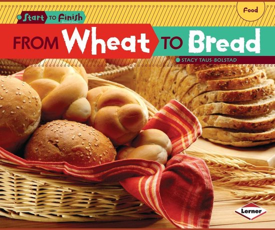 Boek cover From Wheat to Bread van Stacy Taus-Bolstad (Onbekend)