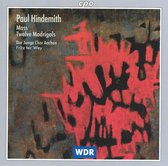 Paul Hindemith: Mass; Twelve Madrigals