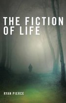 The Fiction of Life