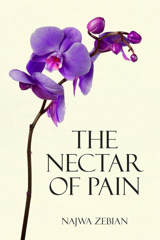Boek cover The Nectar of Pain van Najwa Zebian (Onbekend)