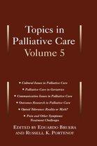 Topics in Palliative Care, Volume 5