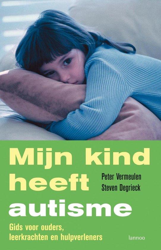 Mijn kind heeft autisme - Peter Vermeulen   Fthsonline.com