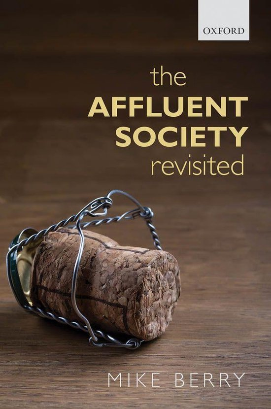 Boek cover The Affluent Society Revisited van Mike Berry (Onbekend)