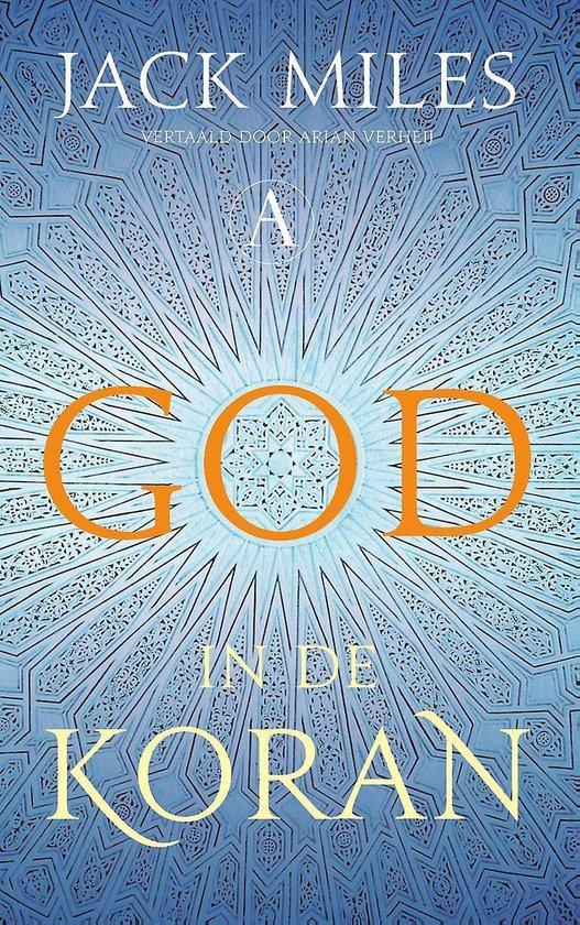 God in de Koran - Jack Miles |
