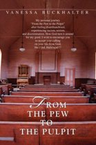 From the Pew to the Pulpit