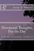 Devotional Thoughts, For the Day