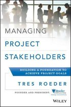 Managing Project Stakeholders