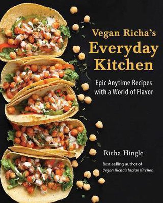 Boek cover Vegan Richas Everyday Kitchen van Richa Hingle (Paperback)