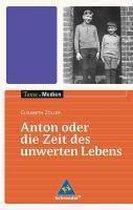 Anton oder die Zeit des unwerten Lebens - Textausgabe mit Materialteil