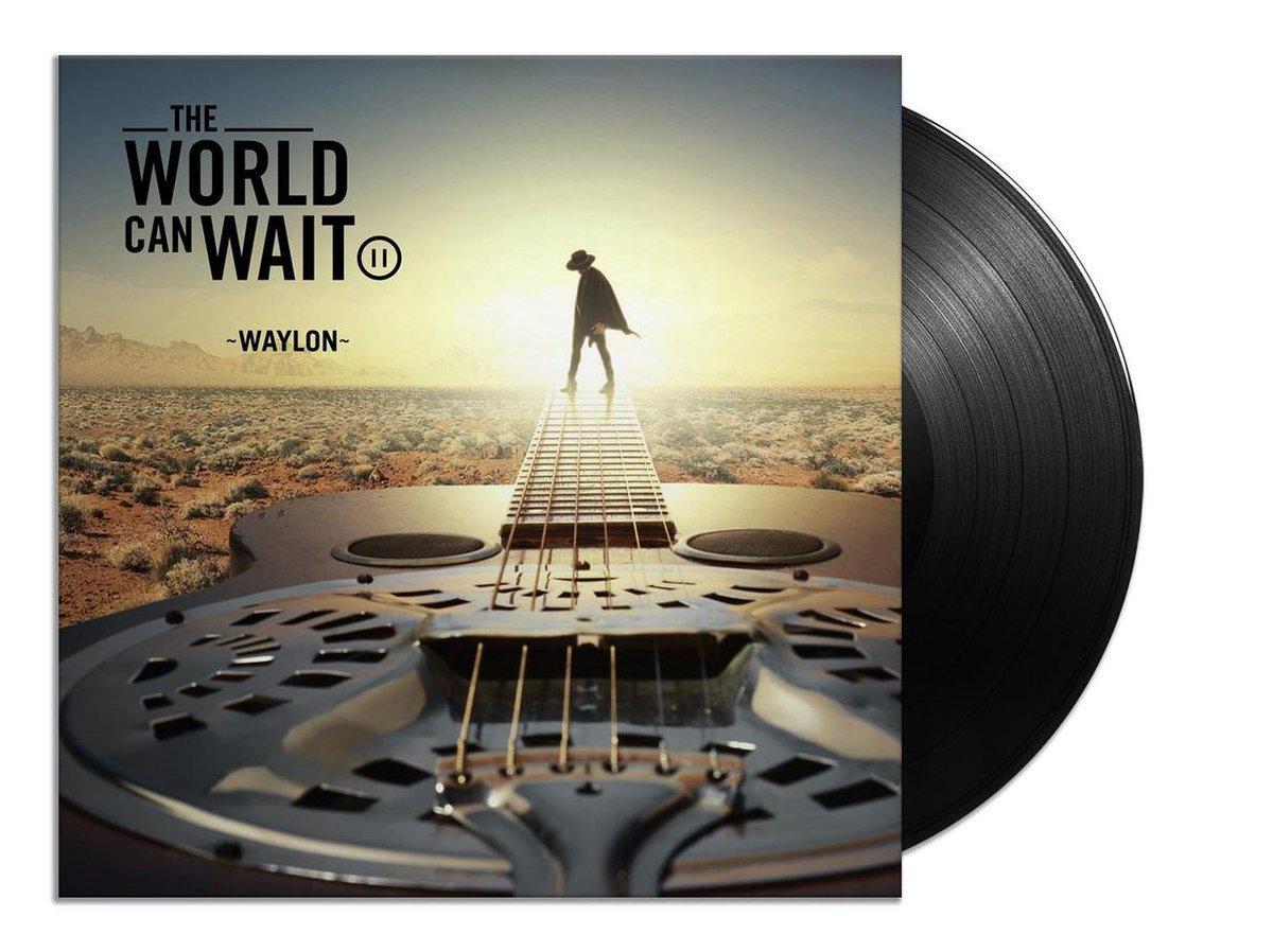 The World Can Wait (LP) - Waylon