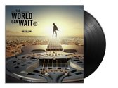 The World Can Wait (LP)