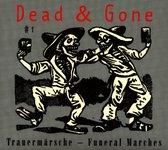 Dead & Gone #1