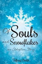 Of Souls and Snowflakes