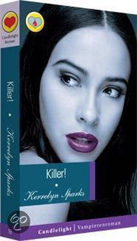 Vampieren Romans - Kerrelyn Sparks - Killer! - Kerrelyn Sparks | Fthsonline.com