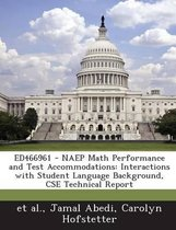 Ed466961 - Naep Math Performance and Test Accommodations