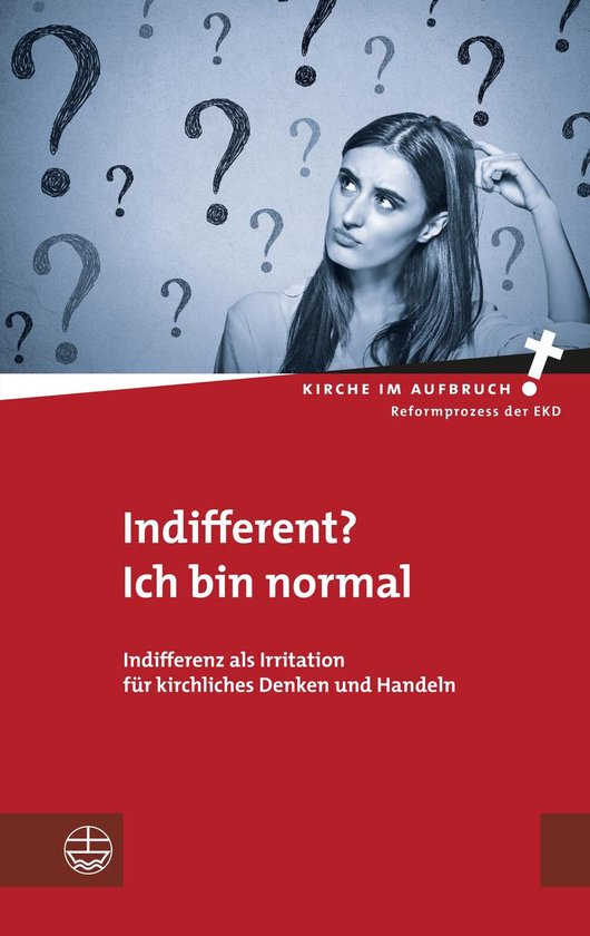 Indifferent? Ich bin normal