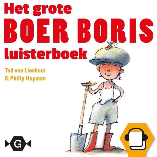 Boek cover Het grote Boer Boris luisterboek van Ted van Lieshout