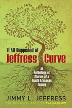 It All Happened at Jeffress Curve