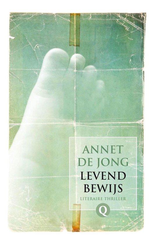Levend bewijs - Annet de Jong |