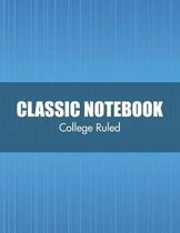 Classic Notebook (College Ruled)
