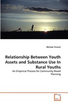Relationship Between Youth Assets and Substance Use in Rural Youths