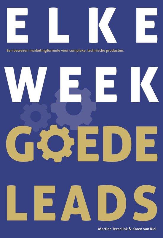 Elke week goede leads - Martine Teeselink |