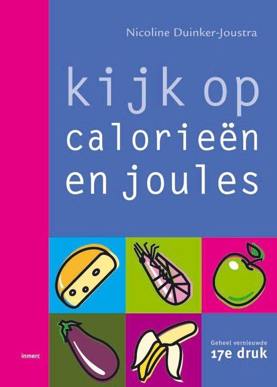 Kijk Op Calorieen En Joules - Nicoline Duinker-Joustra pdf epub