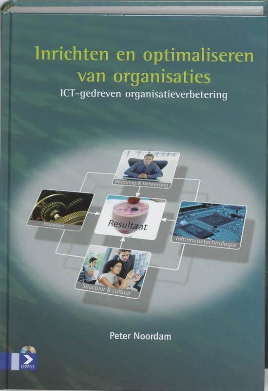 Inrichten En Optimaliseren Van Organisaties - P. Noordam |