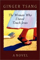The Woman Who Dared Touch Jesus