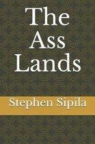 The Ass Lands