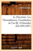 Le Directoire. Les Thermidoriens. Constitution de l'an III. 18 fructidor (Ed.1895-1897)