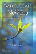 Baha'u'llah and the New Era