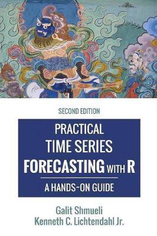 Boek cover Practical Time Series Forecasting with R van Kenneth C Lichtendahl Jr (Hardcover)