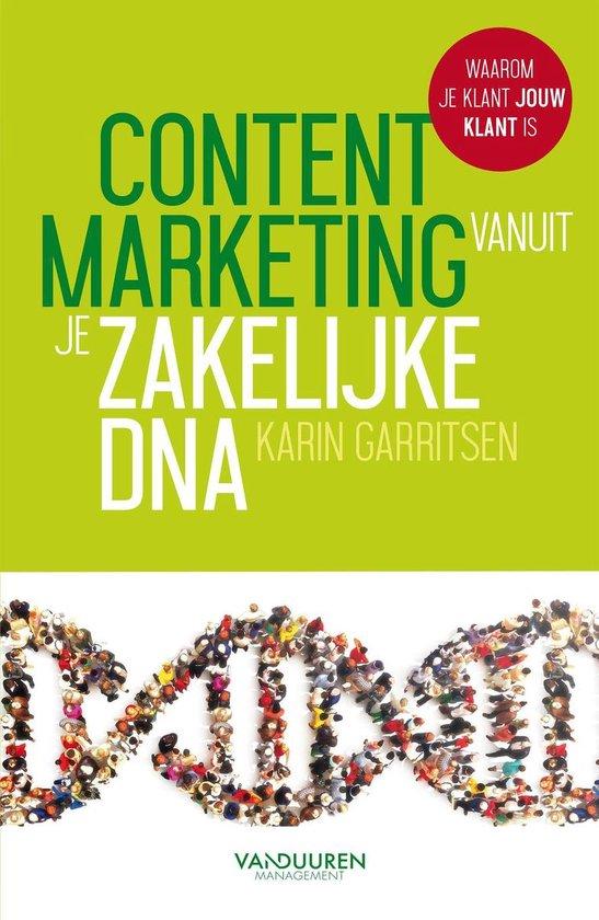 Contentmarketing vanuit je zakelijke DNA - Karin Garritsen |