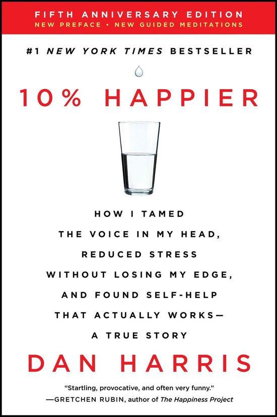 Boek cover 10% Happier Revised Edition van Dan Harris (Onbekend)