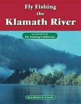 Fly Fishing the Klamath River