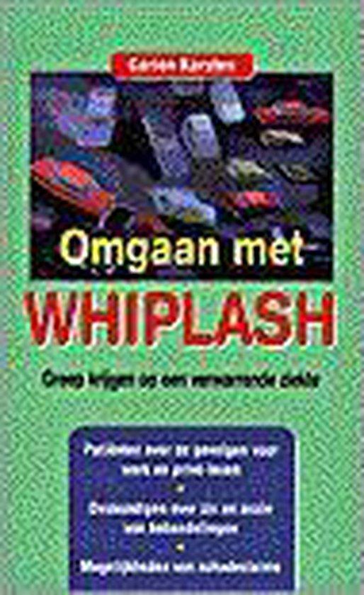 OMGAAN MET WHIPLASH - Karsten |