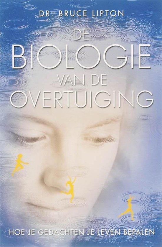 De biologie van de overtuiging - Bruce H. Lipton   Fthsonline.com