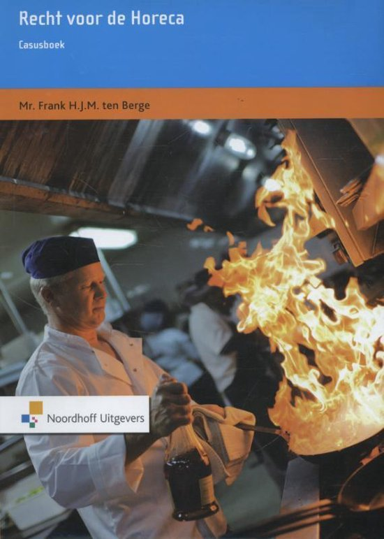 Recht voor de Horeca - Frank H.J.M. ten Berge pdf epub