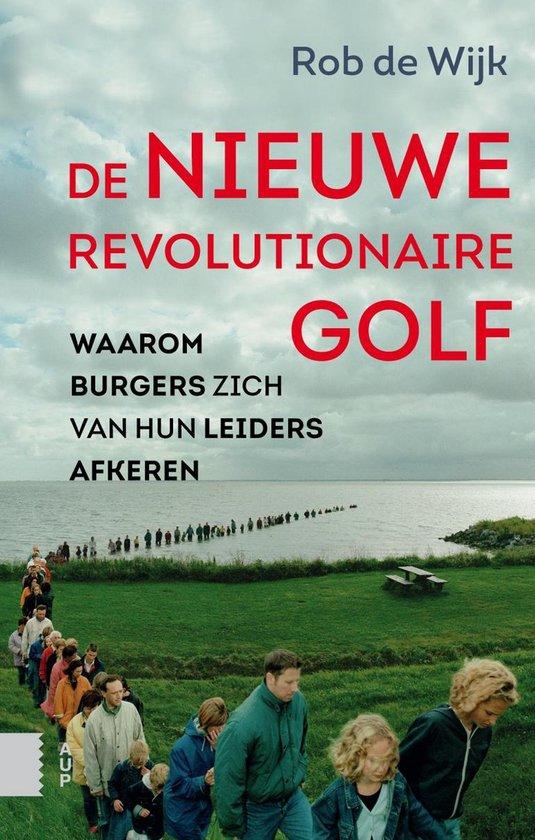 Boek cover De nieuwe revolutionaire golf van Rob de Wijk (Onbekend)