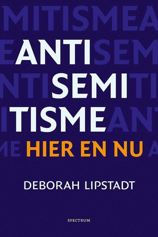 Antisemitisme hier en nu - Deborah Lipstadt |