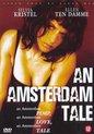 Amsterdam Tale