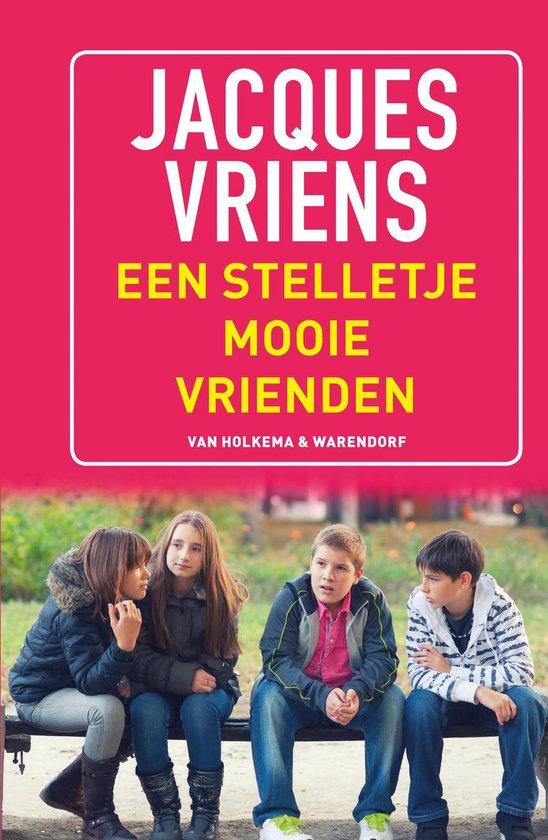 Een stelletje mooie vrienden - Jacques Vriens |