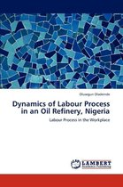 Dynamics of Labour Process in an Oil Refinery, Nigeria