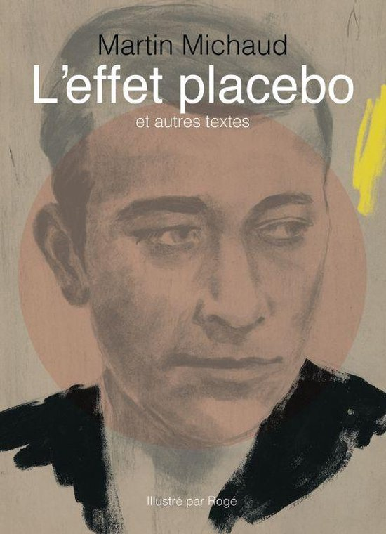 Afbeelding van Leffet placebo et autres textes