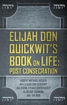 Elijah Don Quickwit's Book on Life