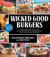 Wicked Good Barbecue: Fearless Recipes from Two Damn Yankees