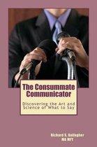 The Consummate Communicator