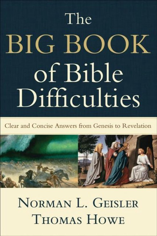 Boek cover The Big Book of Bible Difficulties van Norman L. Geisler (Paperback)