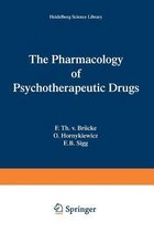 The Pharmacology of Psychotherapeutic Drugs